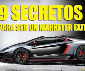 9 Secretos Para Ser Un Marketer Exitoso!