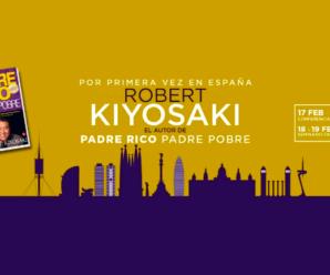Robert Kiyosaki En España » ¡GRAN Evento 17, 18 y 19 De Febrero 2017!
